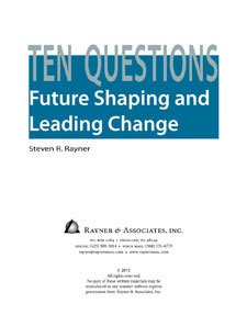 Ten Questions: Future Shaping and Leading Change cover